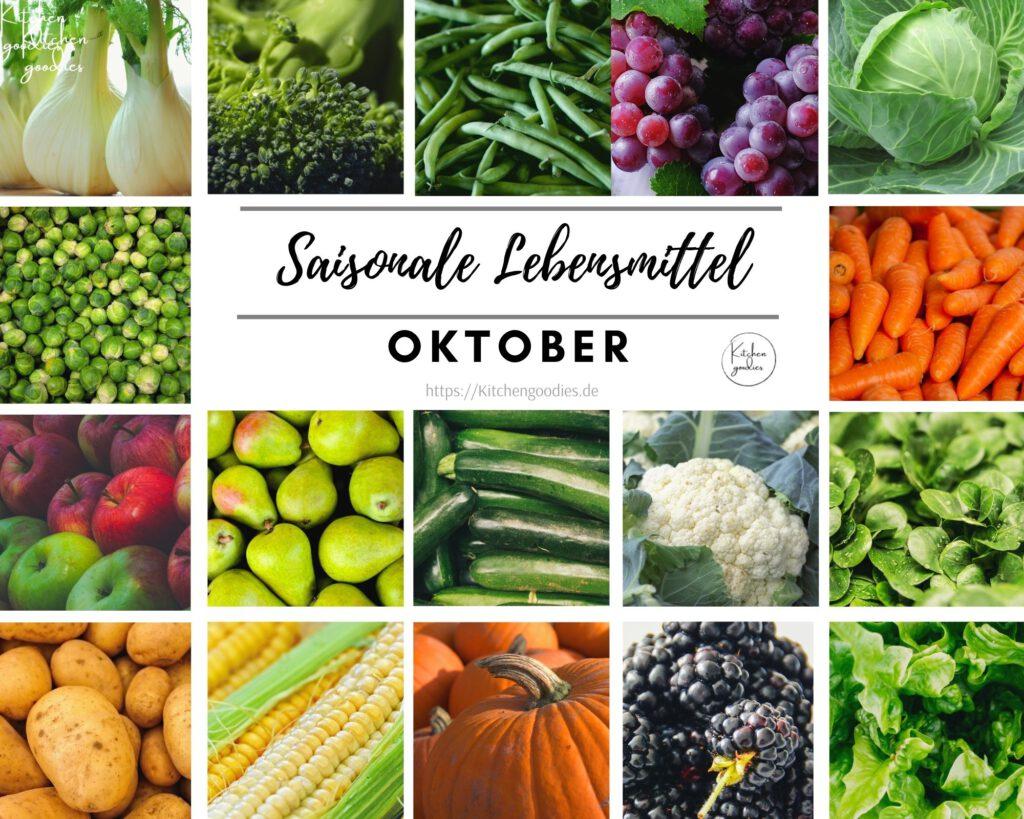 Übersicht regionaler und saisonaler Lebensmittel im Oktober